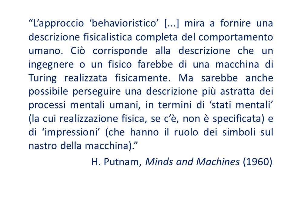 L'approccio 'behavioristico' [